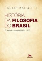 HISTÓRIA DA FILOSOFIA DO BRASIL (1500-HOJE) - 1ª PARTE - O PERÍODO COLONIAL (1500-1822)