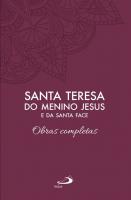 OBRAS COMPLETAS SANTA TERESA DO MENINO JESUS E DA SANTA FACE