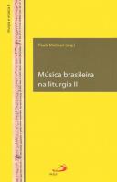 MUSICA BRASILEIRA NA LITURGIA 2 - 1