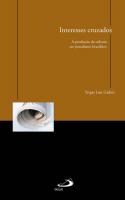 INTERESSES CRUZADOS: A PRODUCAO DA CULTURA NO JORNALISMO BRASILEIRO - 1