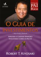 PAI RICO O GUIA DE INVESTIMENTOS - APRENDA A GANHAR DINHEIRO INVESTINDO COMO OS RICOS