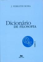 DICIONÁRIO DE FILOSOFIA - TOMO 4: Q-Z - TOMO 4: VERBETES INICIADOS EM Q ATÉ INICIADOS EM Z