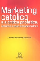 MARKETING CATOLICO E A CRITICA PROFETICA