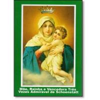 MAE RAINHA E VENCEDORA TRES VEZES ADMIRAVEL DE SCHOENSTATT - 113ª