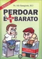 PERDOAR E MAIS BARATO - INDICADO PARA QUEM TEM POUCO...