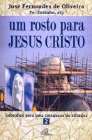 UM ROSTO PARA JESUS CRISTO - PE. ZEZINHO