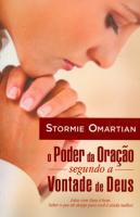 PODER DA ORACAO SEGUNDO A VONTADE DE DEUS, O