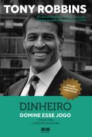 DINHEIRO - DOMINE ESSE JOGO - 7 PASSOS PARA A LIBERDADE FINANCEIRA