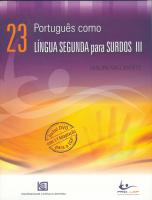 PORTUGUÊS COMO LÍNGUA SEGUNDA PARA SURDOS III ( INCLUI DVD )