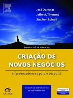 CRIACAO DE NOVOS NEGOCIOS, A - EMPREENDEDORISMO PARA O SECULO 21 - 1ª