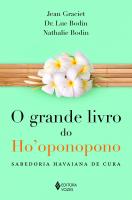 GRANDE LIVRO DO HO'OPONOPONO - SABEDORIA HAVAIANA DE CURA