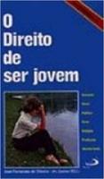 DIREITO DE SER JOVEM, O