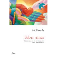 SABER AMAR - GERENCIANDO OS SENTIMENTOS COM INTELIGÊNCIA