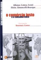 COMERCIO JUSTO E O CONSUMO ETICO, O - 1
