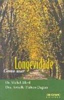 LONGEVIDADE - COMO USAR - 1