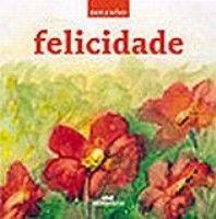 FELICIDADE - REFLEXOES - 1