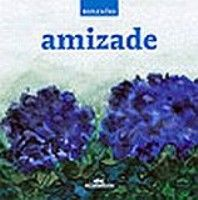 AMIZADE - REFLEXOES - 1