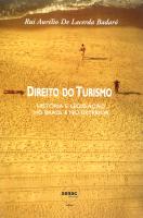 DIREITO DO TURISMO - HISTÓRIA E LEGISLAÇÃO NO BRASIL E NO EXTERIOR