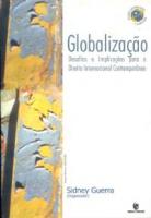 GLOBALIZACAO: DESAFIOS E IMPLICACOES PARA O DIREITO INTERNACIONAL - 1