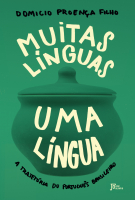 MUITAS LÍNGUAS UMA LÍNGUA - TRAJETÓRIA DO PORTUGUÊS BRASILEIRO