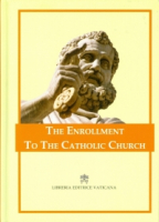 THE ENROLLMENT TO THE CATHOLIC CHURCH