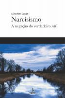 NARCISISMO - A NEGAÇÃO DO VERDADEIRO SELF