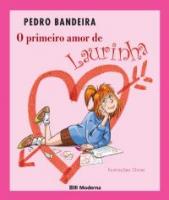 O PRIMEIRO AMOR DE LAURINHA ED2