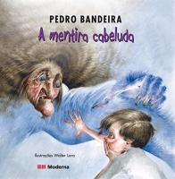 A MENTIRA CABELUDA
