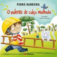 O VALENTE DE CALCA MOLHADA