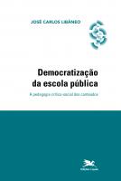 DEMOCRATIZAÇÃO DA ESCOLA PÚBLICA - A PEDAGOGIA CRÍTICO-SOCIAL DOS CONTEÚDOS