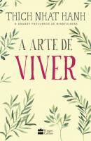 A ARTE DE VIVER
