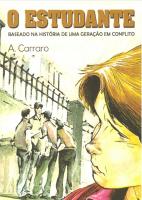 ESTUDANTE I, O - BASEADO NA HISTORIA DE UMA GERACAO EM CONFLITO - 50ª