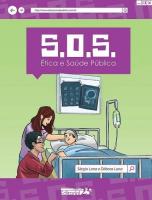 S.O.S. - ETICA E SAUDE PUBLICA - COL.PLANETA DE TODOS - 1