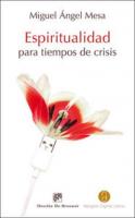 ESPIRITUALIDAD PARA TIEMPOS DE CRISIS