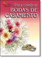 PARA CELEBRAR BODAS DE CASAMENTO - 1ª