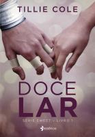 DOCE LAR - SÉRIE SWEET - LIVRO 1