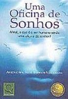 OFICINA DE SONHOS, UMA - 1