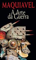 A ARTE DA GUERRA (MAQUIAVEL) - Vol. 676