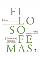 FILOSOFEMAS - ÉTICA ARTE EXISTÊNCIA