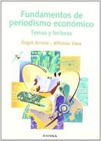 FUNDAMENTOS DE PERIODISMO ECONOMICO