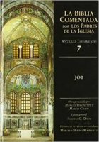 BIBLIA COMENTADA POR LOS PADRES DE LA IGLESIA, LA AT 7 - JOB