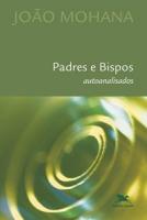 PADRES E BISPOS AUTOANALISADOS