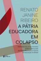 PÁTRIA EDUCADORA EM COLAPSO, A