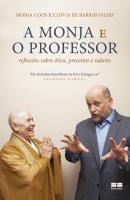 A MONJA E O PROFESSOR - REFLEXÕES SOBRE ÉTICA, PRECEITOS E VALORES