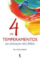 4 TEMPERAMENTOS NA EDUCAÇÃO DOS FILHOS, OS
