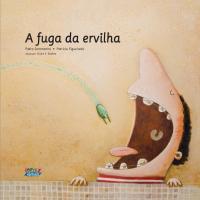 FUGA DA ERVILHA, A