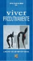 VIVER PRODUTIVAMENTE - ENCANTOS DA MATURIDADE