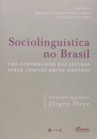 SOCIOLINGUISTICA NO BRASIL - UMA CONTRIBUICAO DOS ESTUDOS SOBRE LINGUA EM/D - 1
