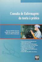 CONSULTA DE ENFERMAGEM DA TEORIA A PRATICA - 1