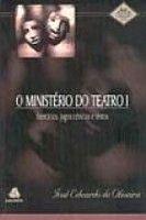 MINISTERIO DE TEATRO I, O - 2ª